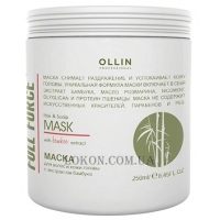 OLLIN Full Force Hair&Scalp Mask with Bamboo Extract - Маска для волос и кожи головы с экстрактом бамбука